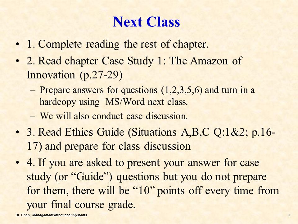 Next Class 1. Complete reading the rest of chapter.