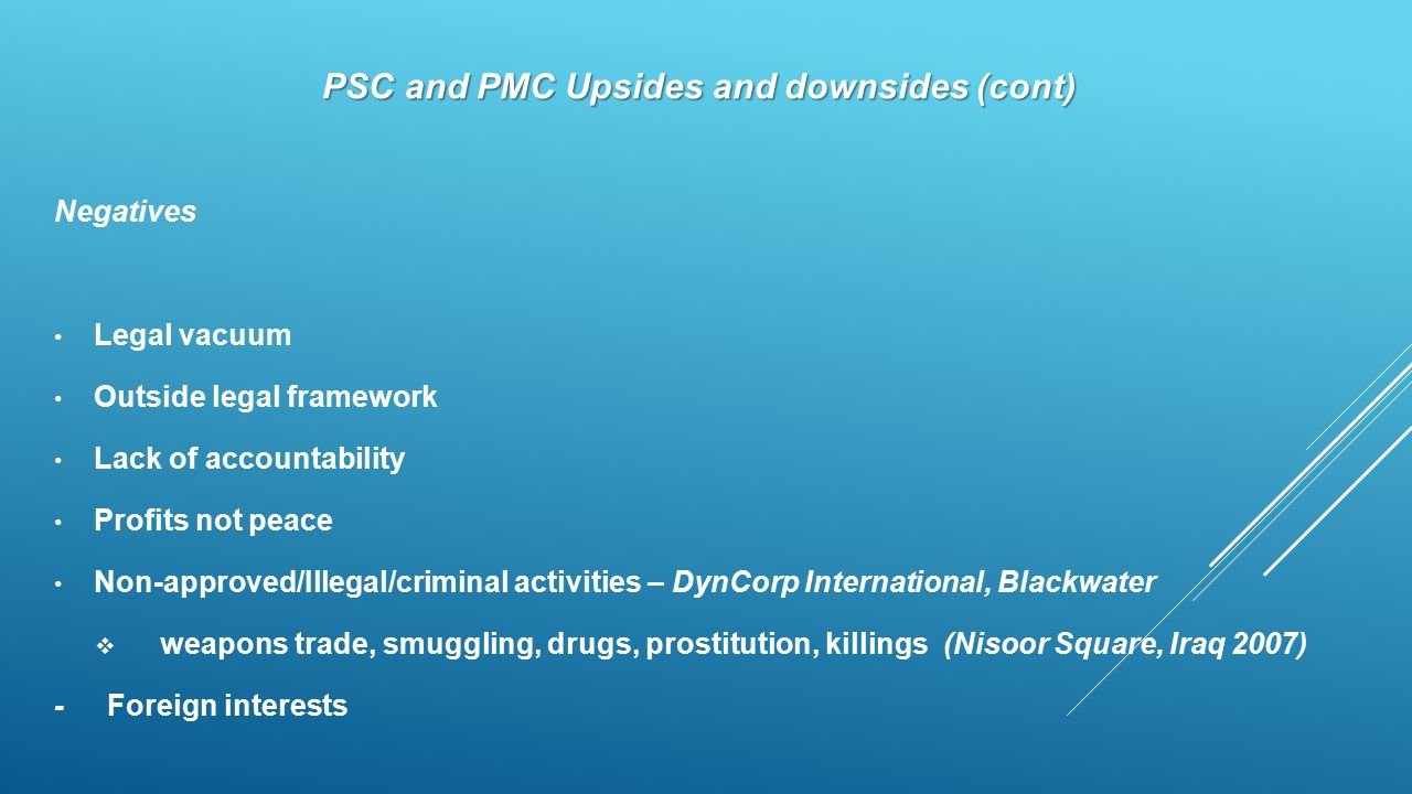 PSC and PMC Upsides and downsides (cont)