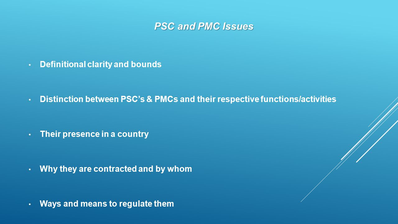 PSC and PMC Issues Definitional clarity and bounds