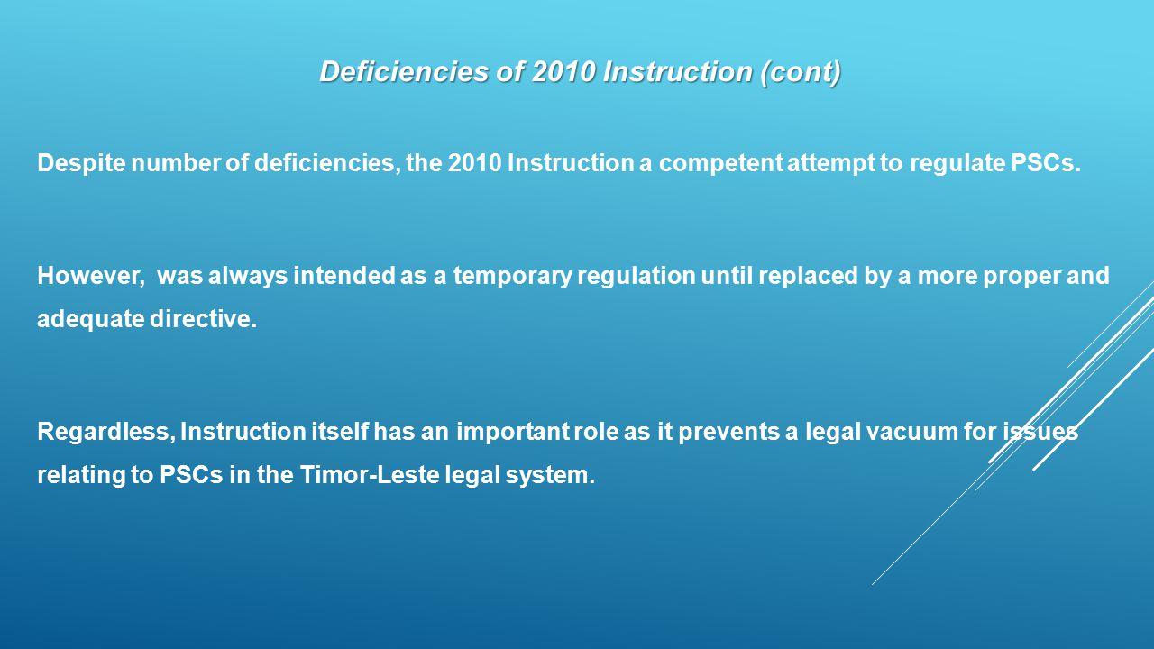 Deficiencies of 2010 Instruction (cont)