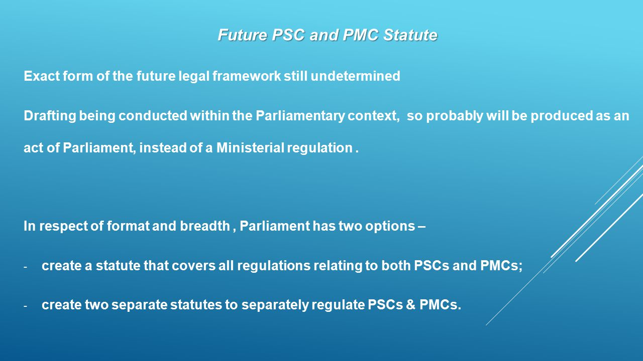 Future PSC and PMC Statute