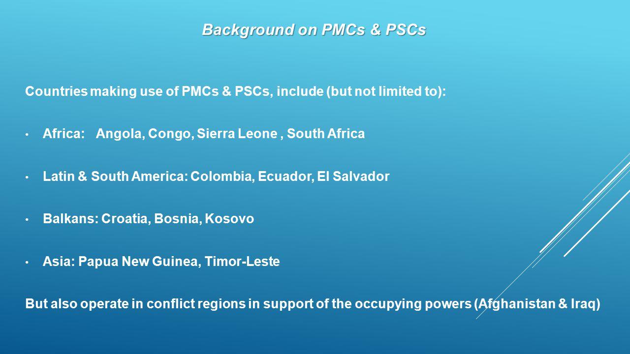 Background on PMCs & PSCs