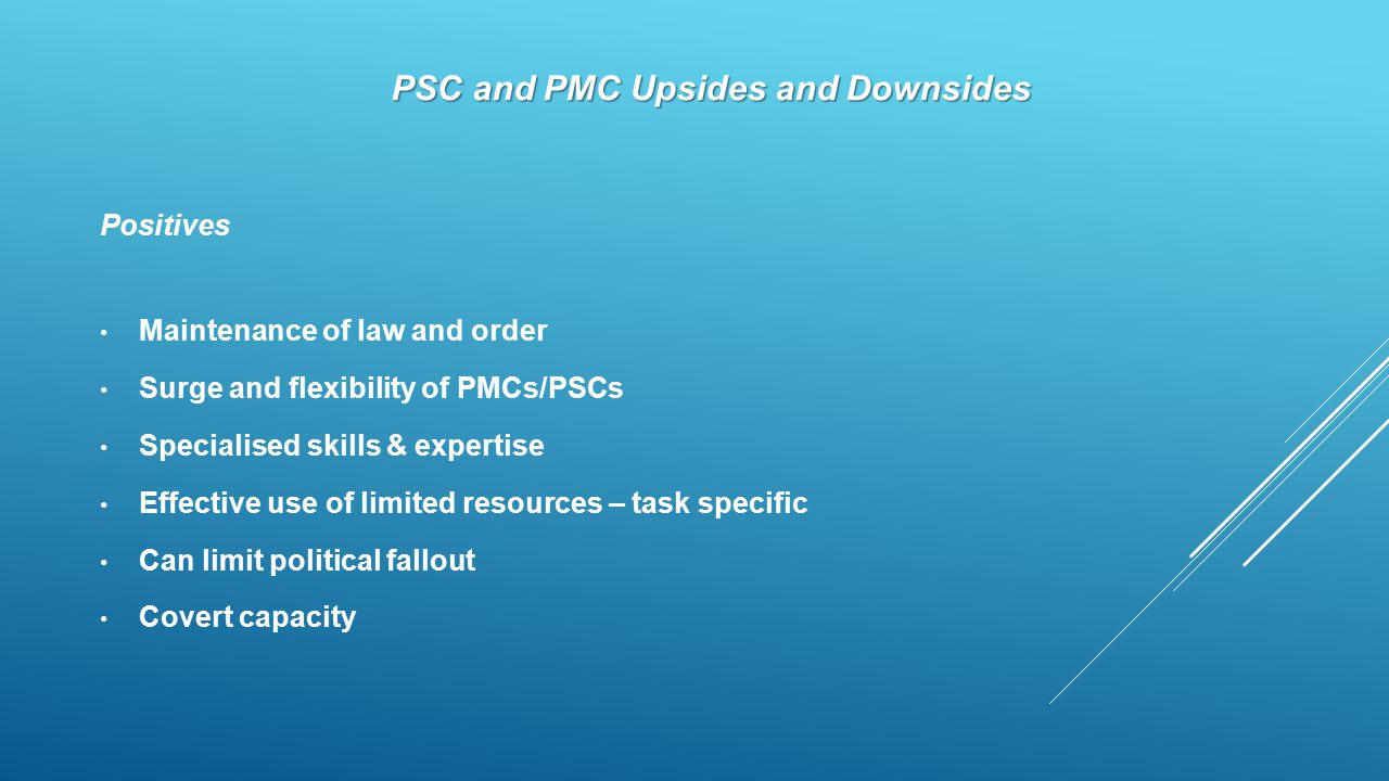 PSC and PMC Upsides and Downsides