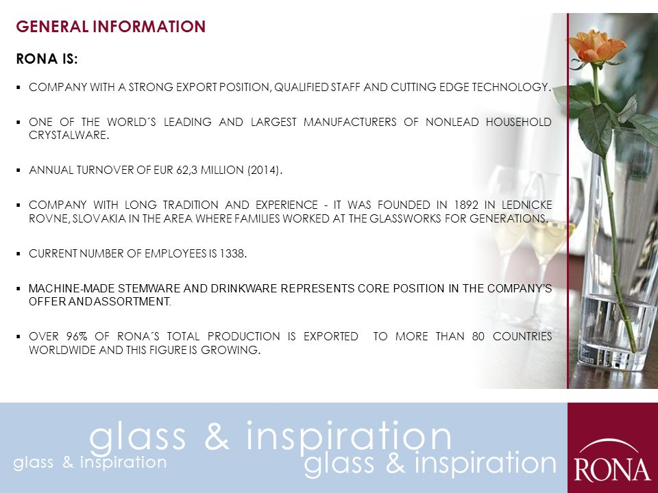 glass & inspiration glass & inspiration GENERAL INFORMATION