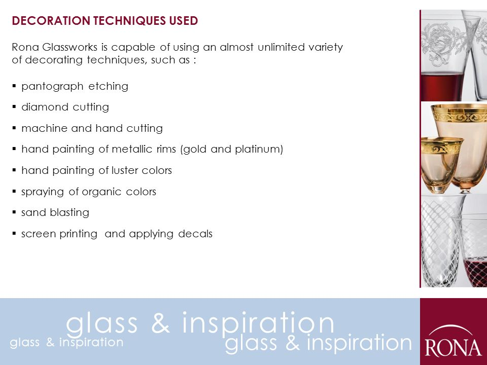 glass & inspiration glass & inspiration DECORATION TECHNIQUES USED