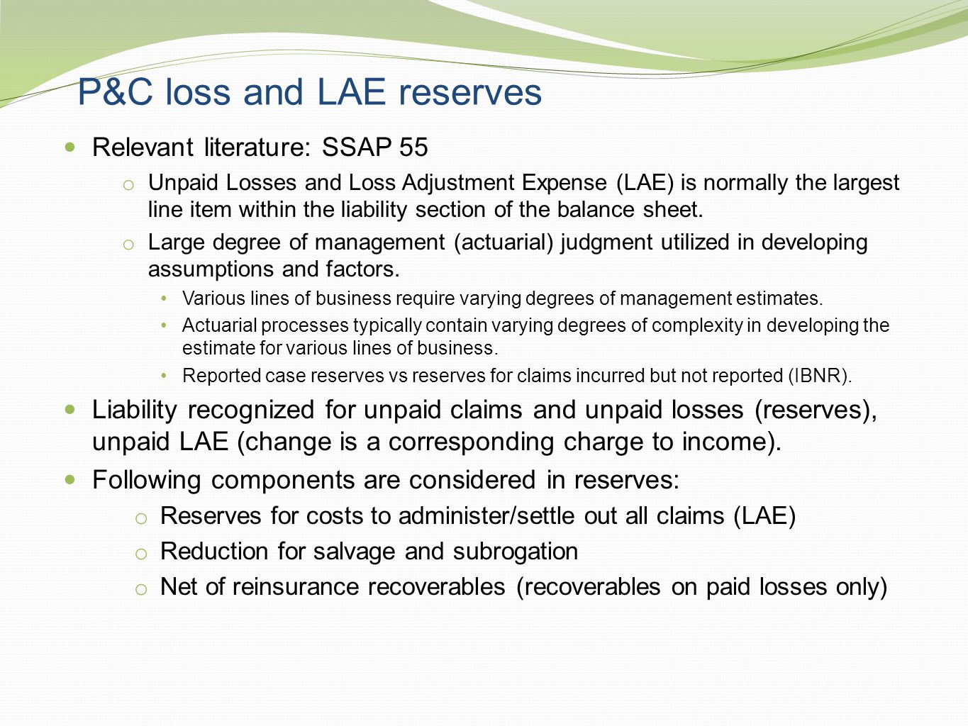 P&C loss and LAE reserves