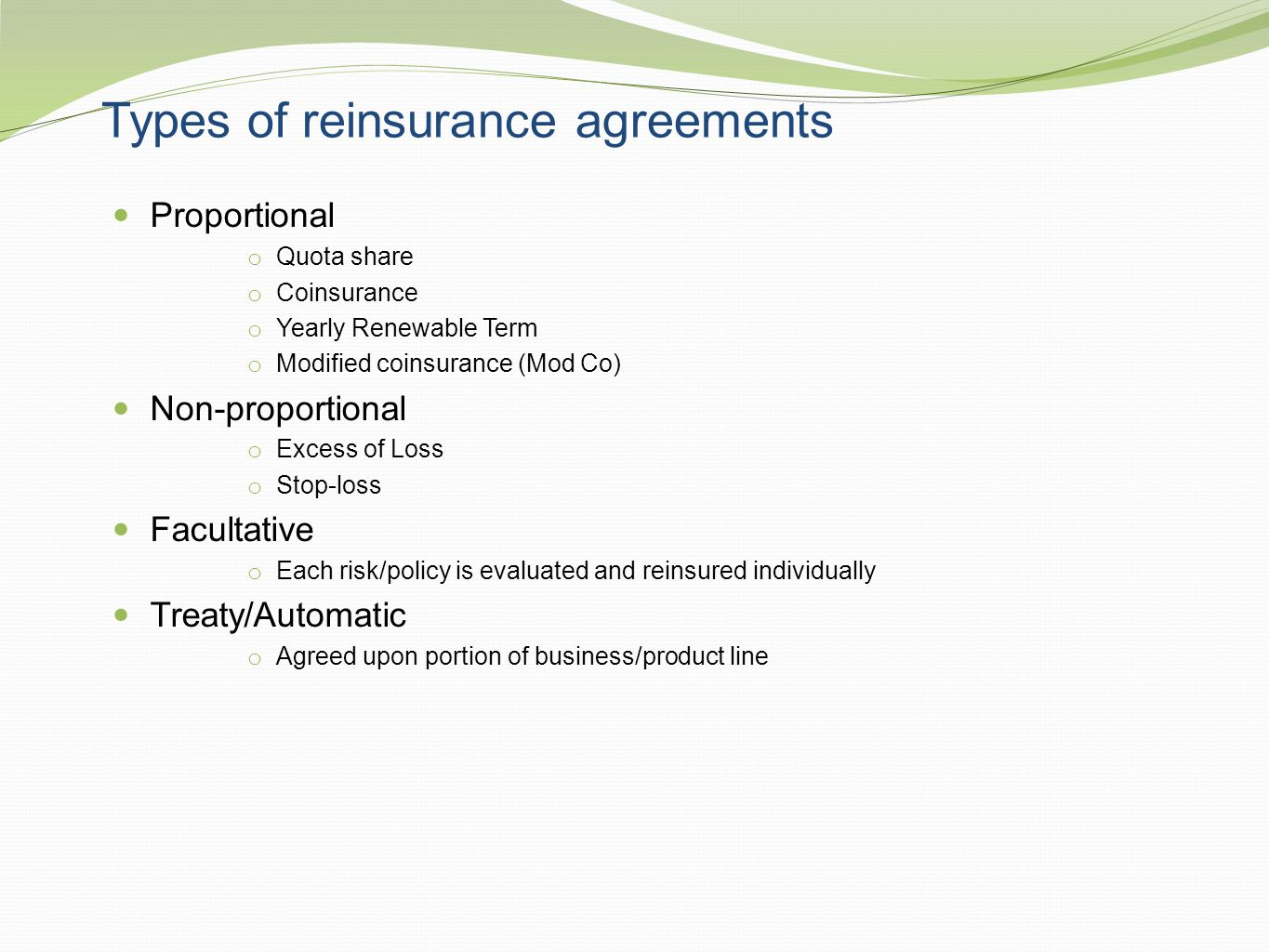 Types of reinsurance agreements