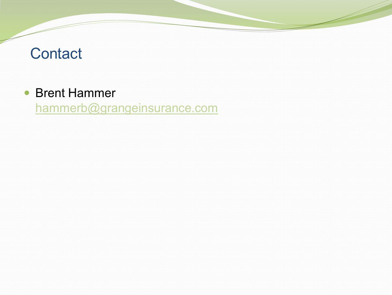 Contact Brent Hammer hammerb@grangeinsurance.com