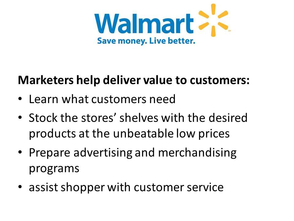 Marketers help deliver value to customers: