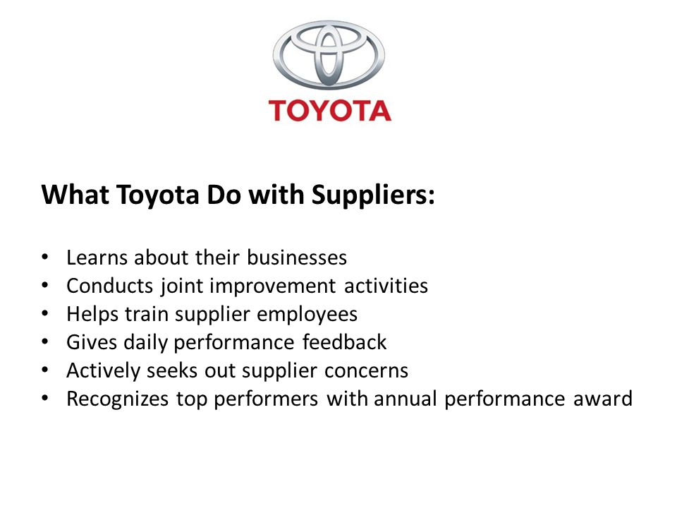 What Toyota Do with Suppliers: