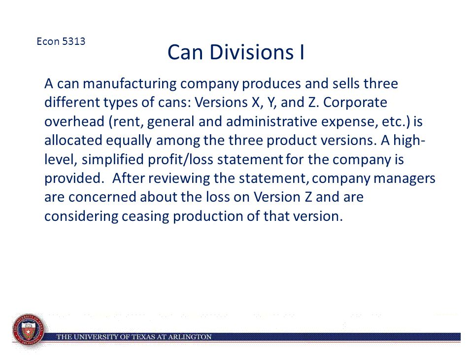 Econ 5313 Can Divisions I.