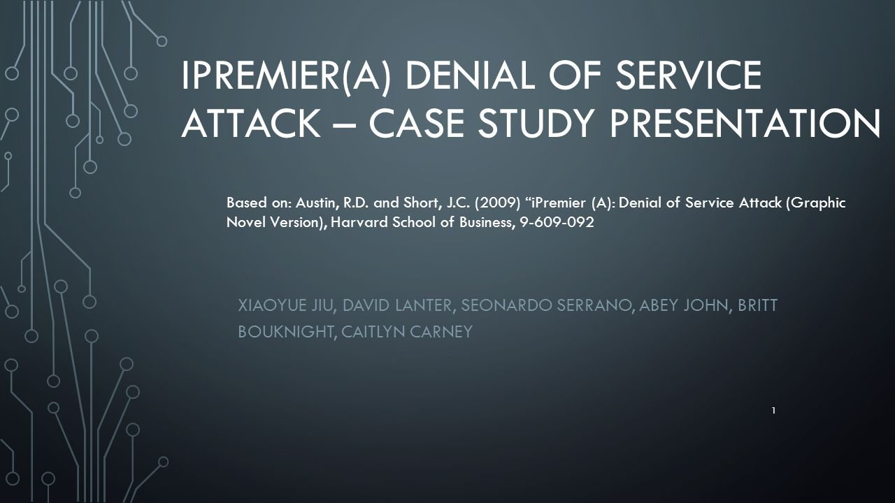 iPremier(A) Denial of Service Attack – Case Study Presentation