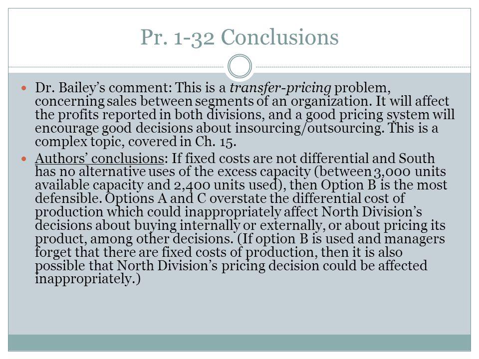 Pr. 1-32 Conclusions