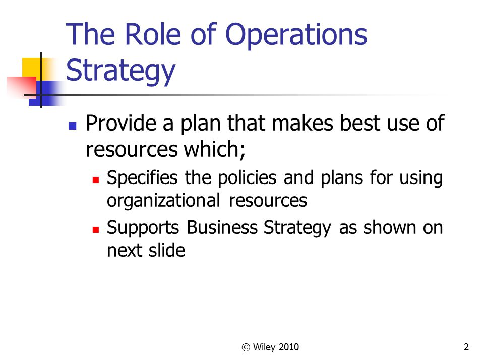 The Role of Operations Strategy