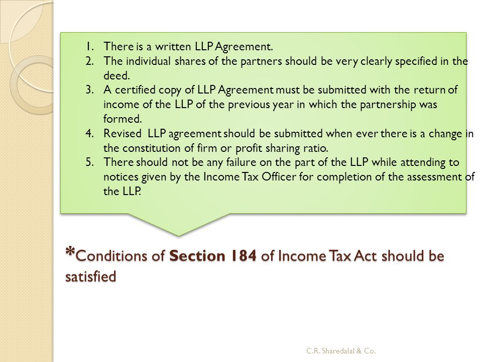 *Conditions of Section 184 of Income Tax Act should be satisfied