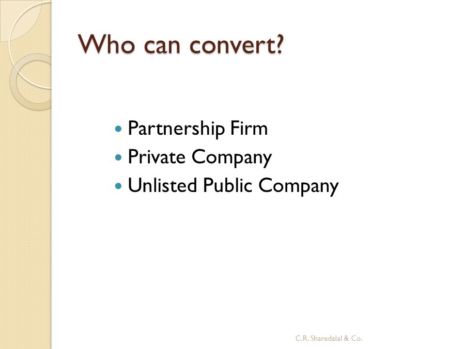 Who can convert Partnership Firm Private Company