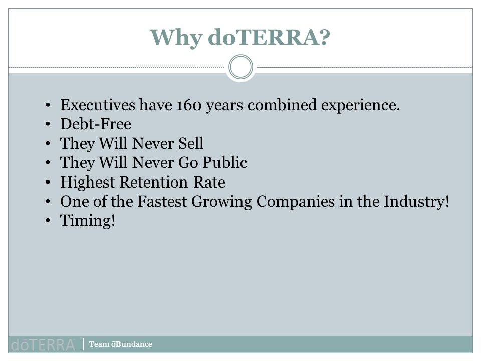 Why doTERRA Executives have 160 years combined experience. Debt-Free