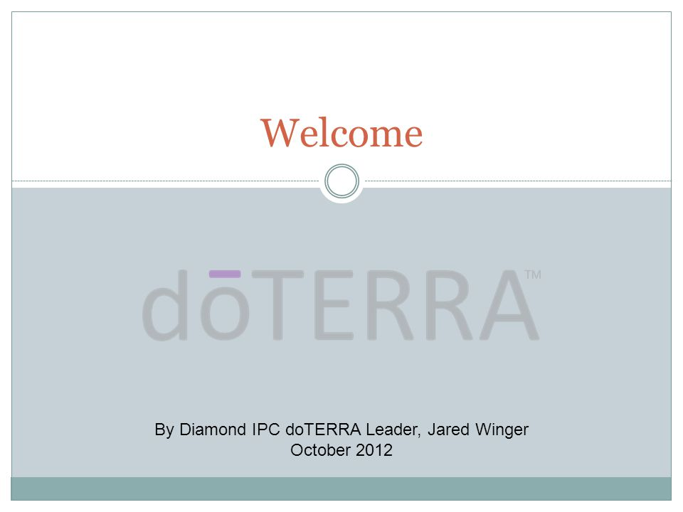 By Diamond IPC doTERRA Leader, Jared Winger