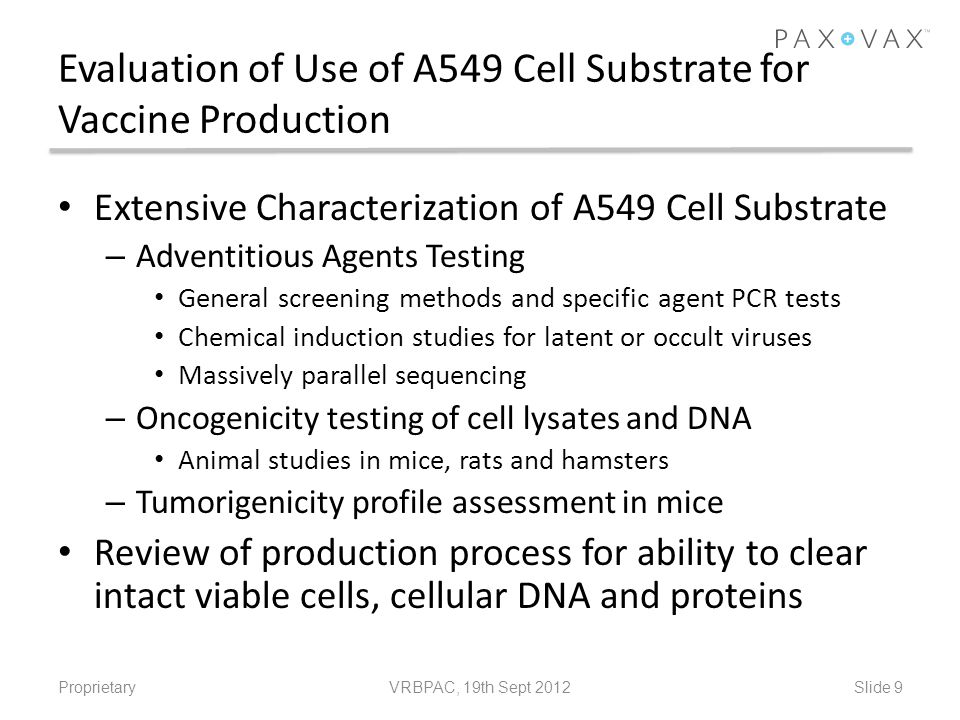 Evaluation of Use of A549 Cell Substrate for Vaccine Production