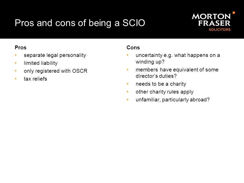 Pros and cons of being a SCIO