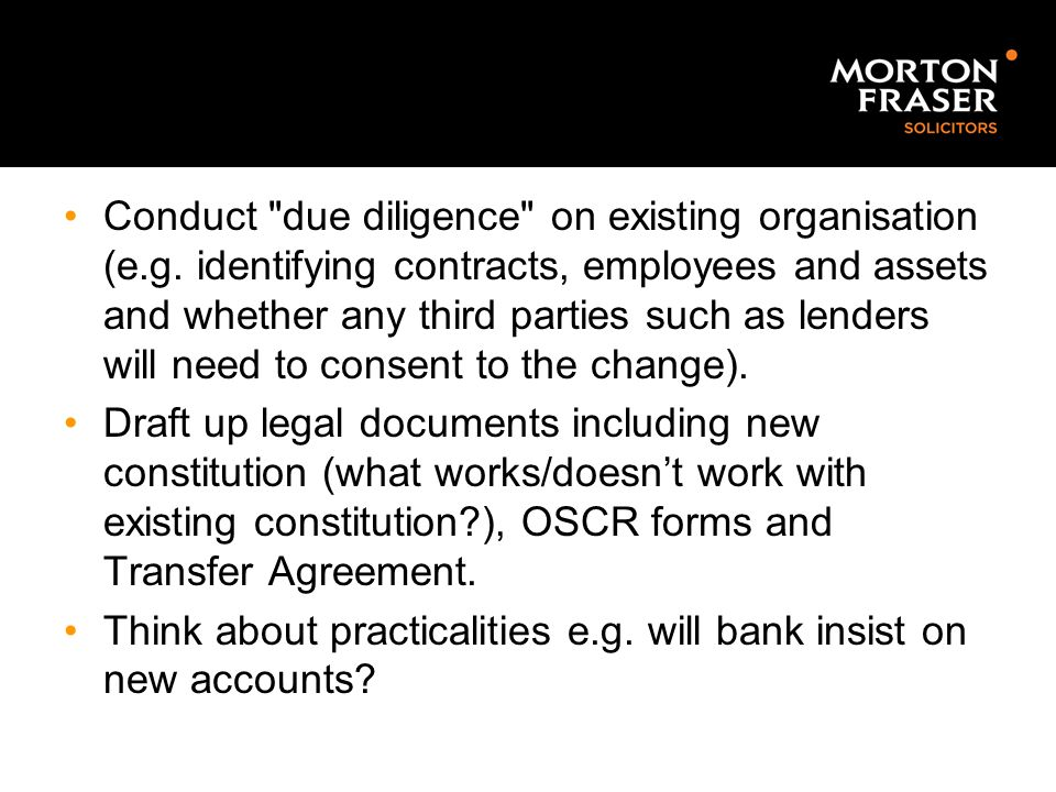 Conduct due diligence on existing organisation (e. g