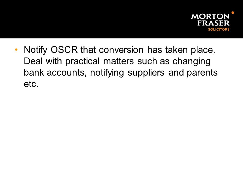 Notify OSCR that conversion has taken place
