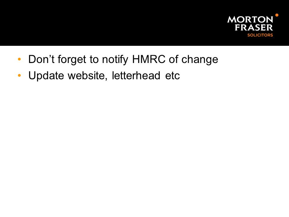 Don't forget to notify HMRC of change