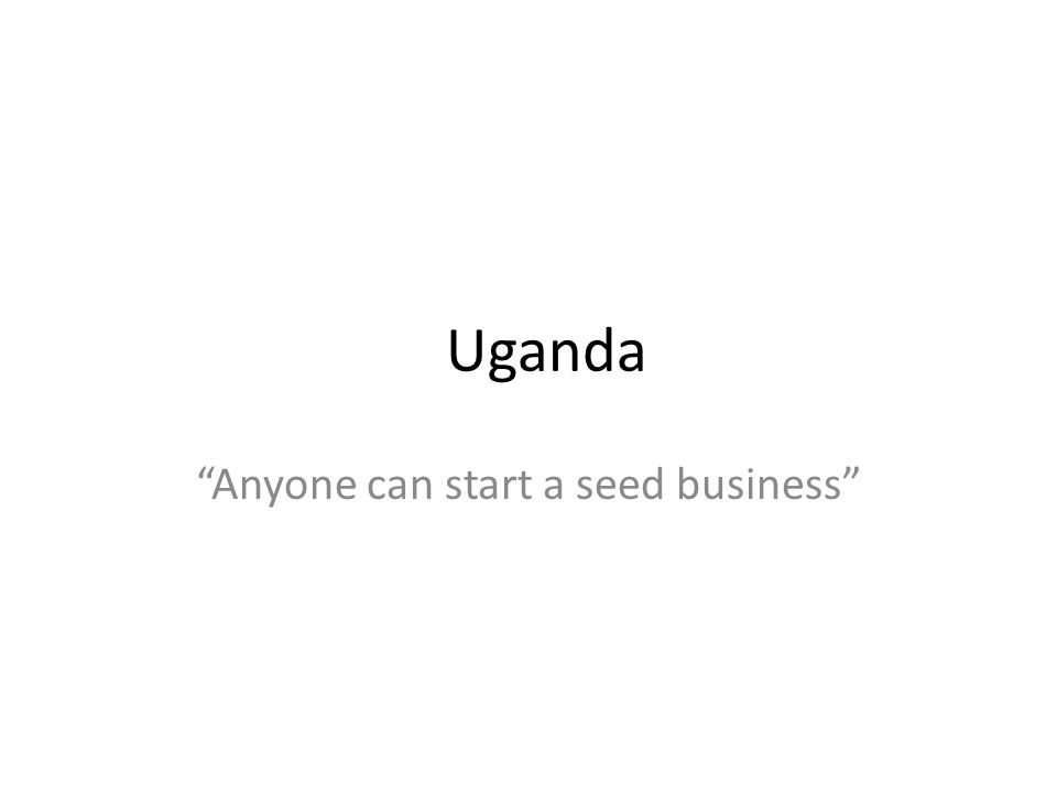 Anyone can start a seed business