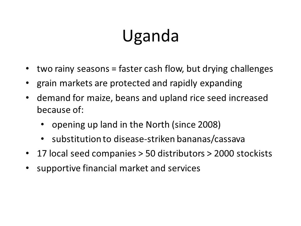 Uganda two rainy seasons = faster cash flow, but drying challenges