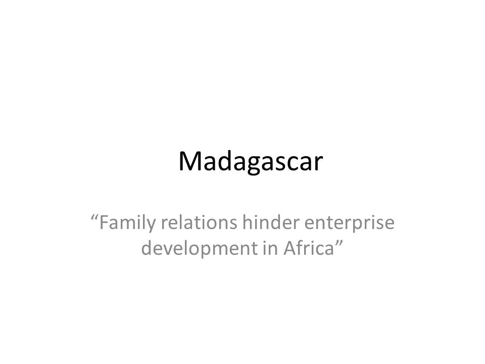 Family relations hinder enterprise development in Africa