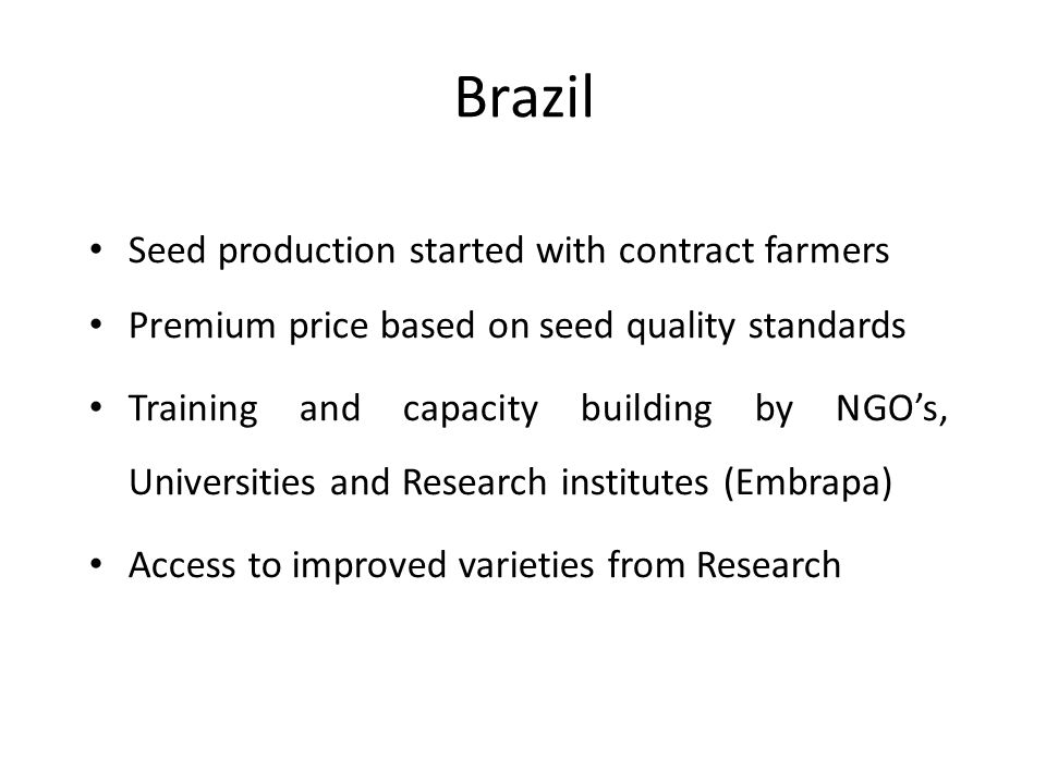 Brazil Seed production started with contract farmers