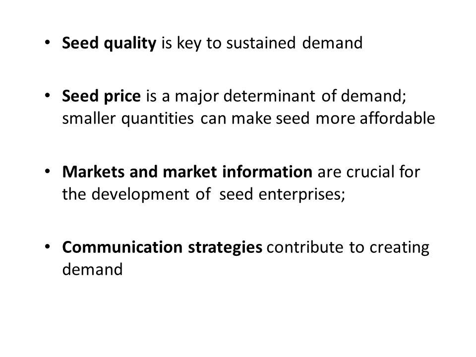 Seed quality is key to sustained demand