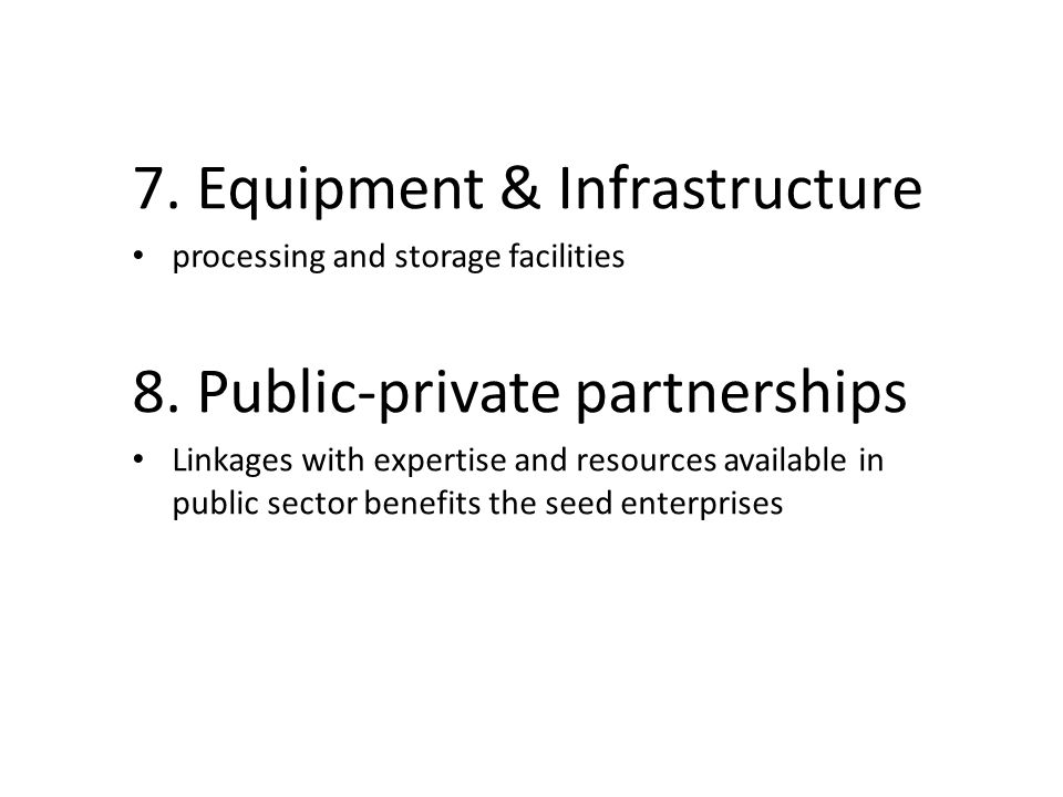 7. Equipment & Infrastructure 8. Public-private partnerships