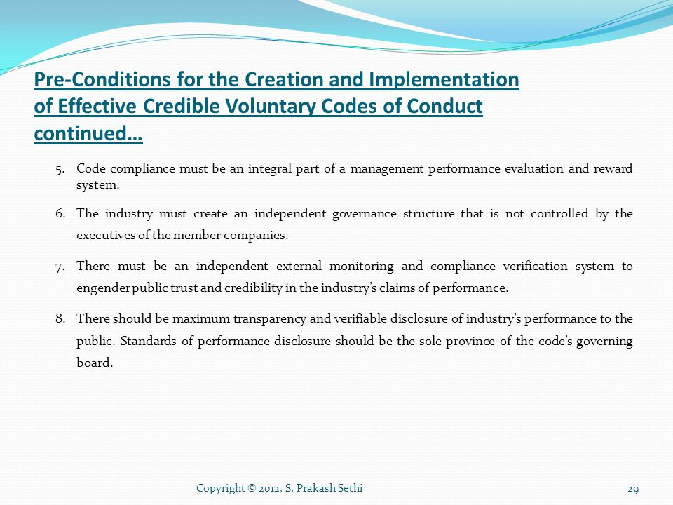 Pre-Conditions for the Creation and Implementation of Effective Credible Voluntary Codes of Conduct continued…