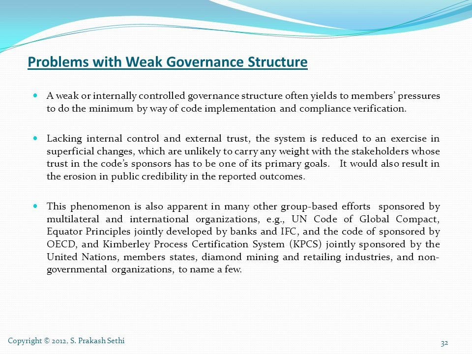 Problems with Weak Governance Structure