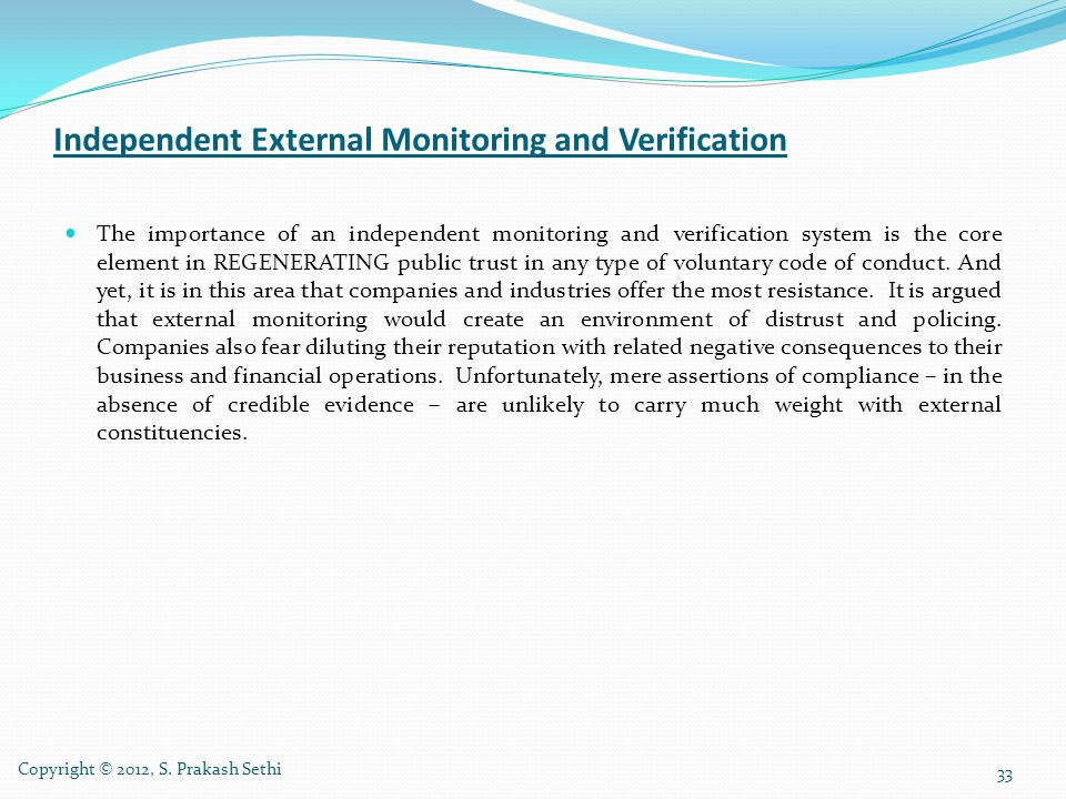 Independent External Monitoring and Verification
