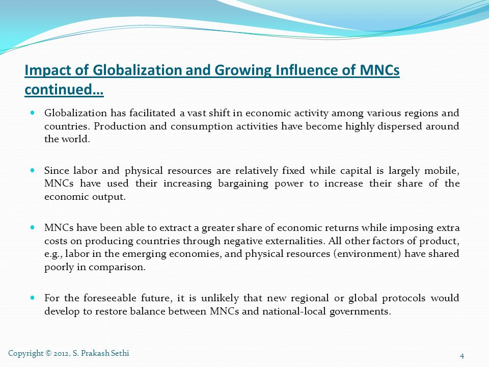 Impact of Globalization and Growing Influence of MNCs continued…