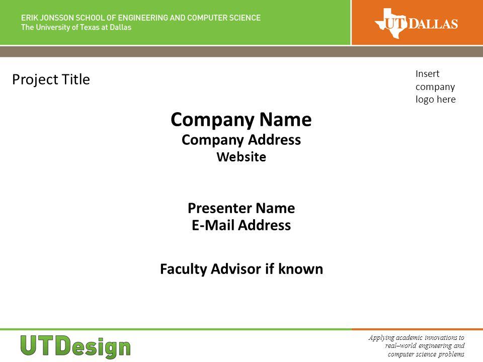 Company Address Website Faculty Advisor if known