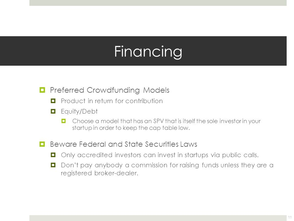 Financing Preferred Crowdfunding Models