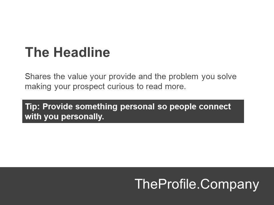 The Headline TheProfile.Company