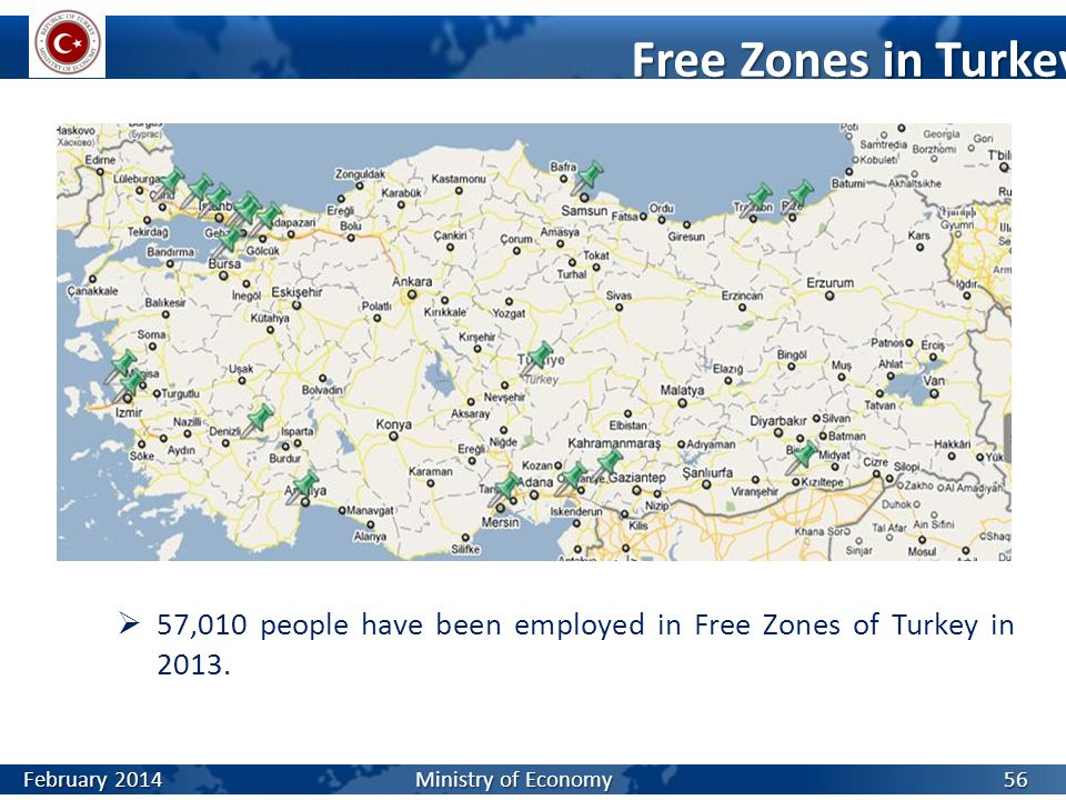 Free Zones in Turkey 57,010 people have been employed in Free Zones of Turkey in 2013.