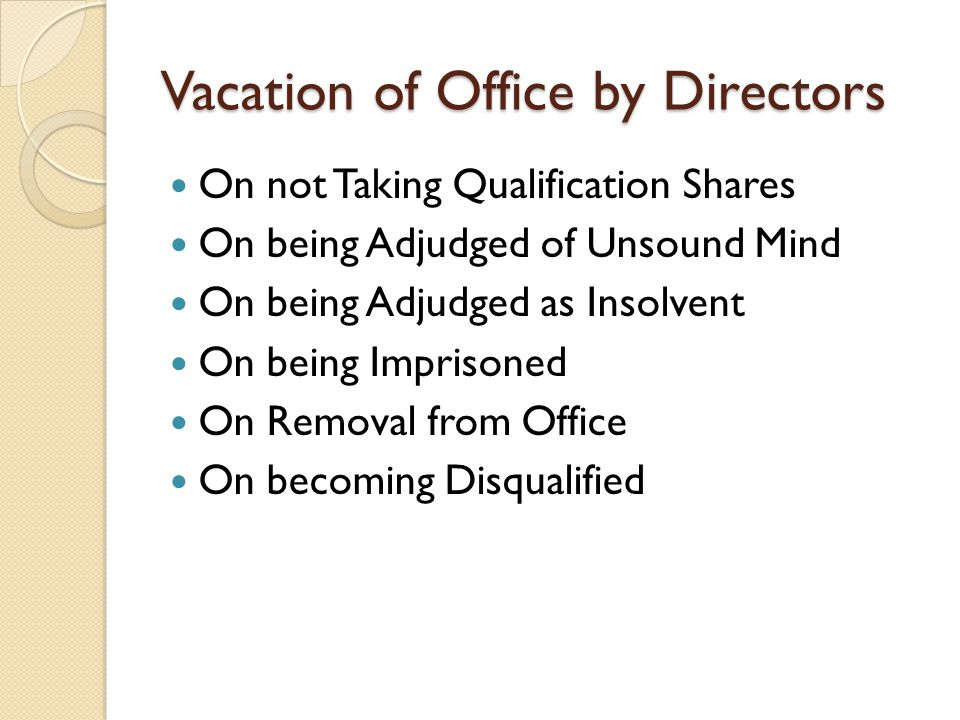 Vacation of Office by Directors