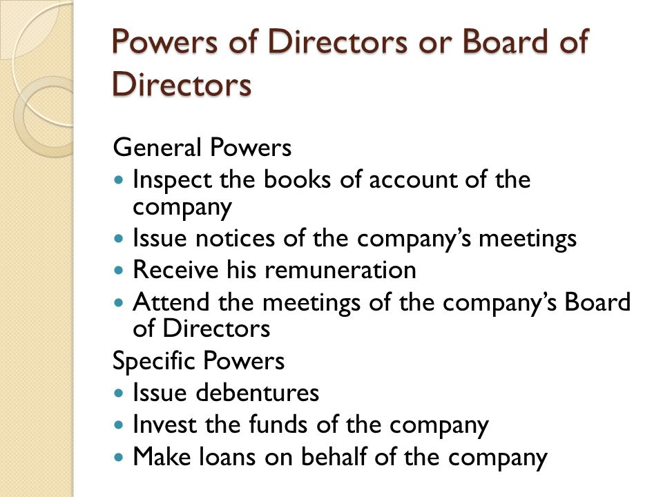 Powers of Directors or Board of Directors