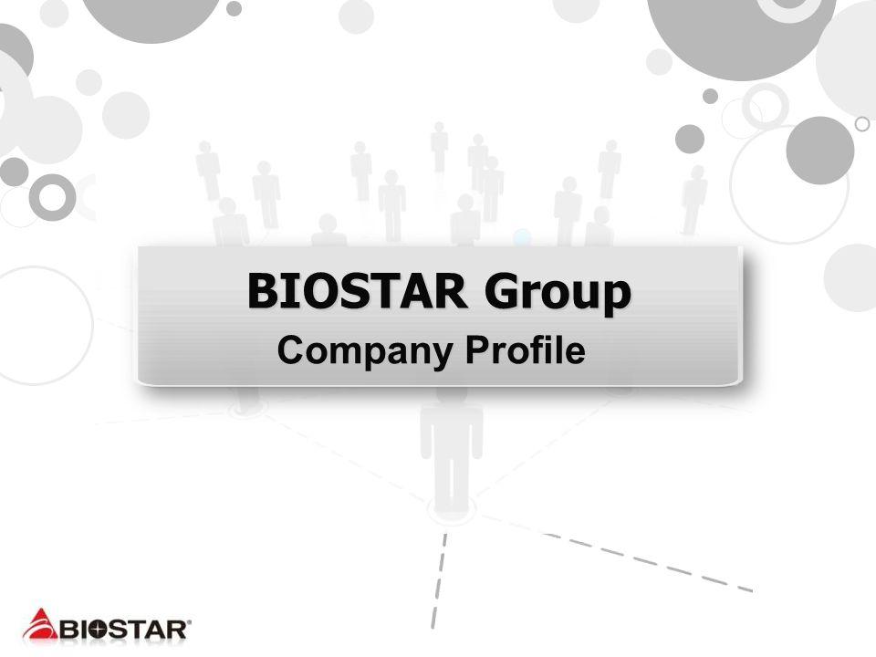 BIOSTAR Group Company Profile