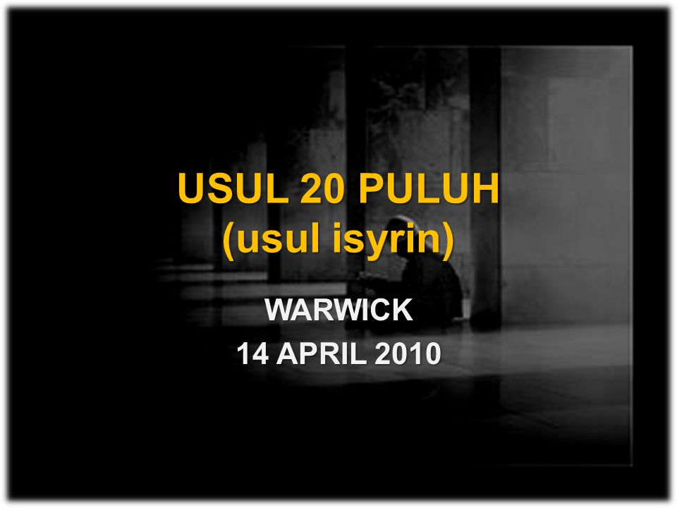 USUL 20 PULUH (usul isyrin)