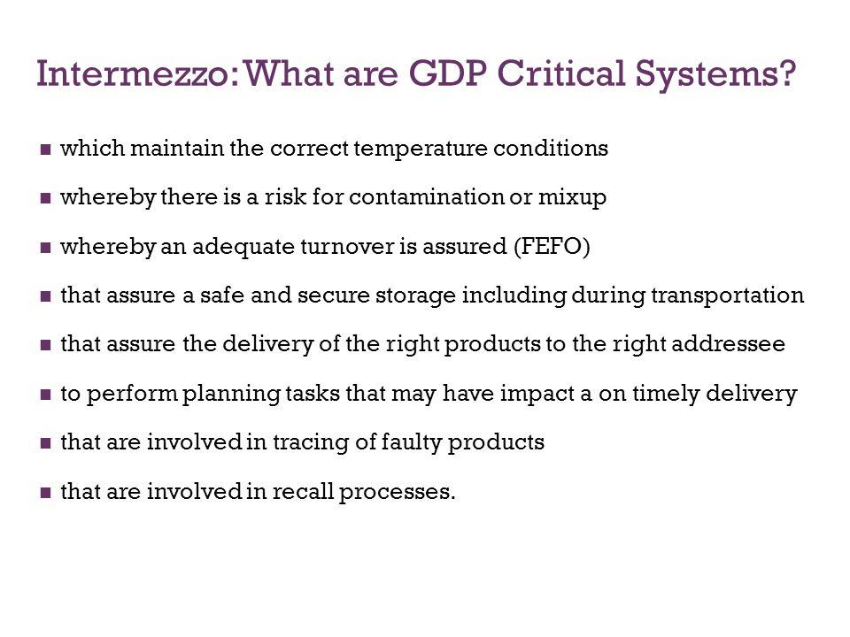 Intermezzo: What are GDP Critical Systems