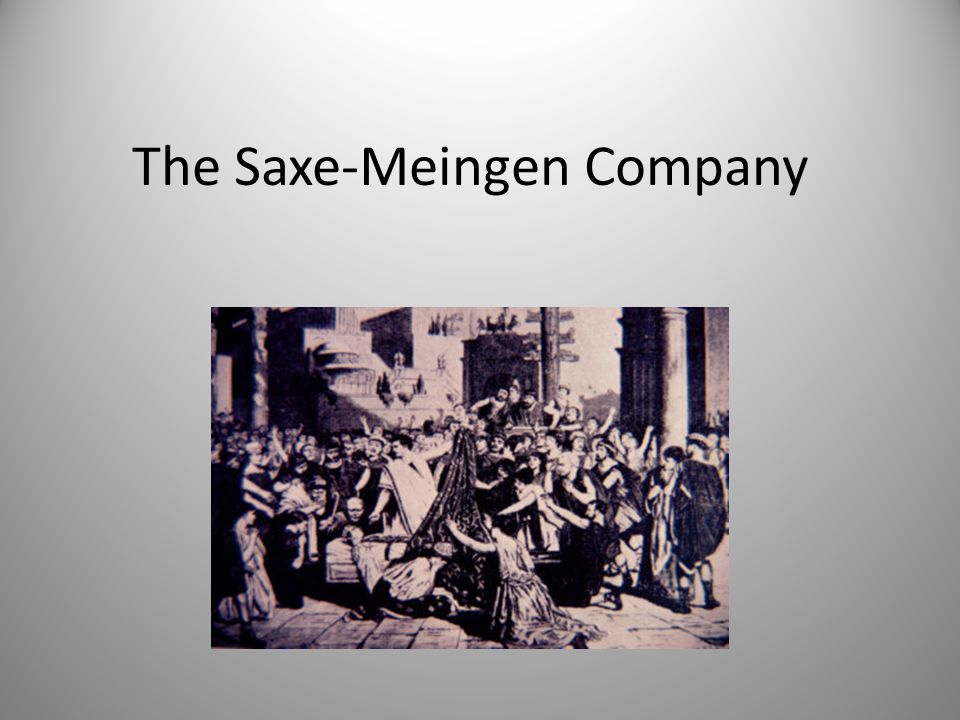 The Saxe-Meingen Company