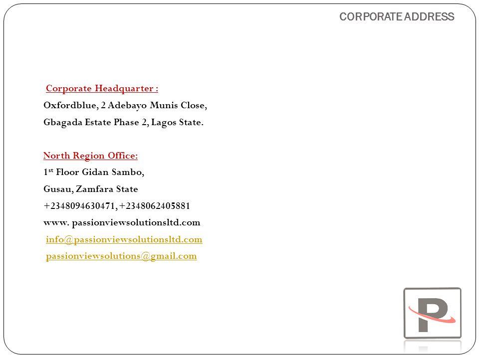 CORPORATE ADDRESS Corporate Headquarter :