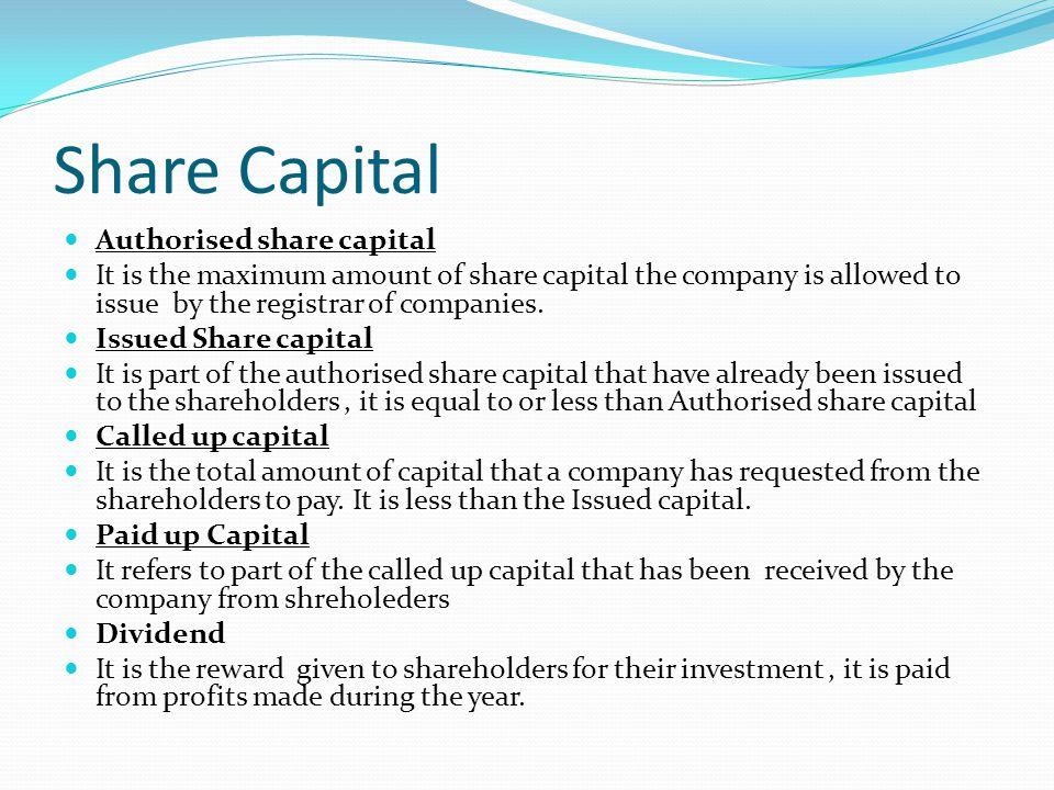 Share Capital Authorised share capital