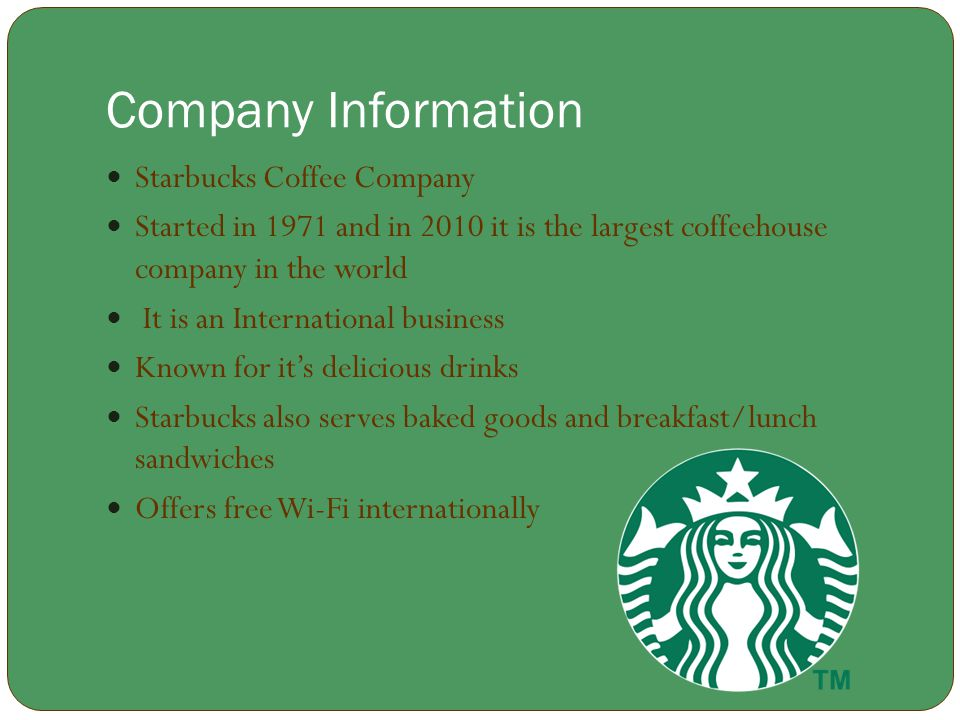 Company Information Starbucks Coffee Company